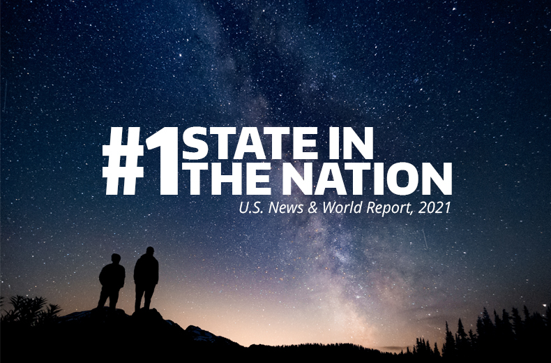 """#1 STATE IN THE NATION, """"The Best States ranking of U.S. states draws on thousands of data points to measure how well states are performing for their citizens."""" — U.S. News & World Report, 2021"""