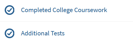 completed college coursework, additional tests